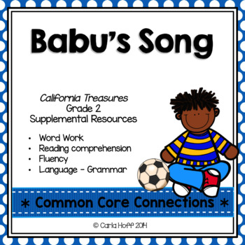 Babu's Song - Common Core Connections - Treasures Grade 2