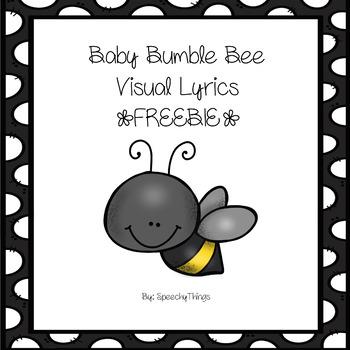 Baby Bumble Bee Song Visual Lyrics
