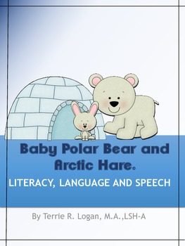 Baby Polar Bear and the Arctic Hare - Literacy, Language a