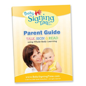 Baby Signing Time Parent Guide TALK, SIGN & READ Whole Bod