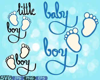Baby boy SVG Baby Feet Little boy wordart iron on shirt ba