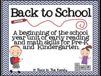 Back To School: A Beginning of the Year Unit for Pre-K and