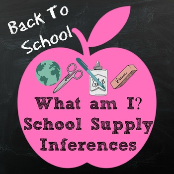 Back To School Activity Guess the School Supply Inferences