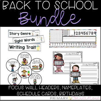 Back To School Bundle: Nameplates, Schedule Cards, Focus W