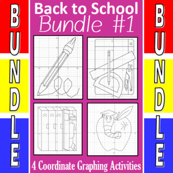 Back To School - 4 Coordinate Graphing Activities - Bundle #1