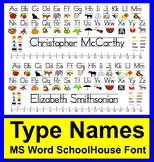 Desk Plate - Name Plate - MS Word Schoolhouse Font-Type Names!