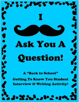 Back To School Interview and Writing Activity ~ I Mustache