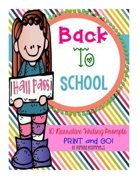 Back To School NARRATIVE WRITING PROMPTS Print & GO!