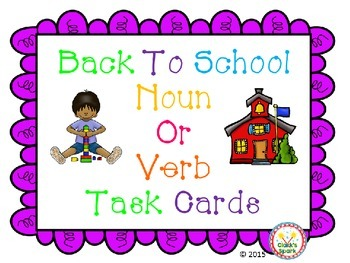 Back To School Noun or Verb Task Cards