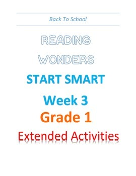 Back To School Reading Wonders Start Smart Grade 1 Week 3