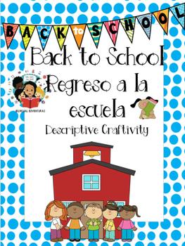 Back To School / Regreso a la escuela- Descriptive Writing
