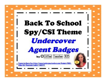 Back To School Spy or Agent Badges