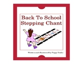Back To School Stepping Chant