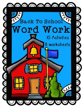 Back To School Word Work/Literacy Centers