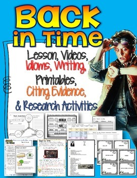 BACK IN TIME: LESSONS, VIDEOS, IDIOMS, WRITING, CITING EVI