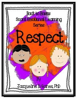 Back to Basics- Social Emotional Learning Series: Respect