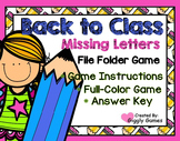 Back to Class Missing Letters File Folder Game