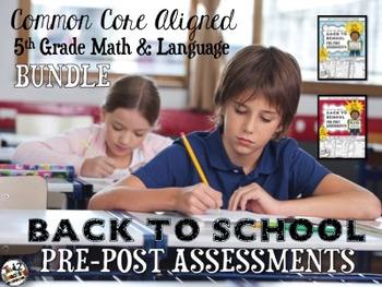 Back to School 5th Grade LANGUAGE & MATH Pre/Post Assessme