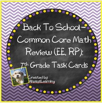 Back to School - 7th Grade Common Core Math Review Task Ca