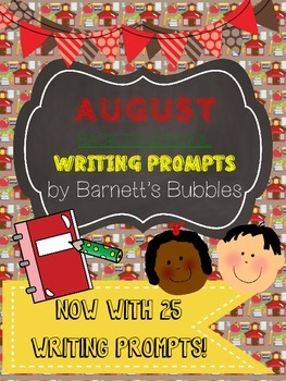 Back to School AUGUST Writing Prompts