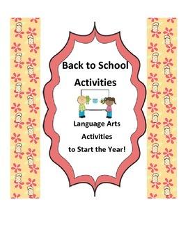 Back to School Activities: Language Arts Activities to Sta
