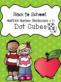 Back to School Addition with Dot Cubes