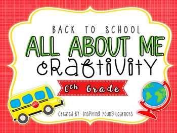 Back to School All About Me Craftivity- Sixth Grade