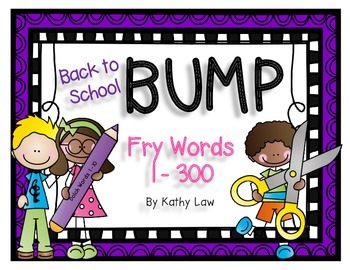 Back to School BUMP - Fry Words 1-300