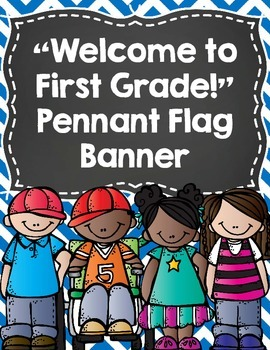 """Back to School Banner- """"Welcome to First Grade!""""- Primary"""