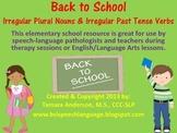 Back to School Baseline Check-Irregular Plural Nouns & Pas