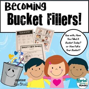 Back-to-School-Becoming Bucket Fillers Activities Pack!