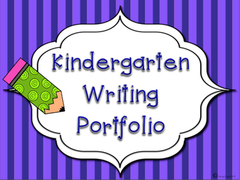 Back to School/ Beginning of Year KINDERGARTEN WRITING PORTFOLIO