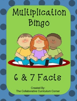 Back to School Bingo - Multiplication 6's and 7's Facts