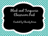 Back to School Black and Turquoise Classroom Set