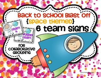 Back to School Blast Off {Collaborative Grouping Signs} Sp