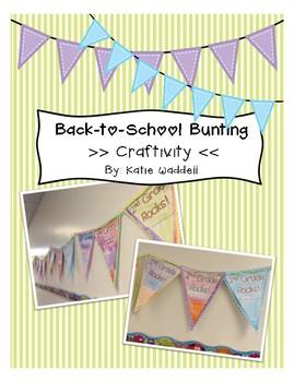 Back to School Bunting {Craftivity}