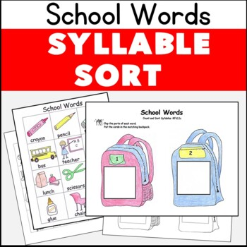 Syllable Sort School Theme Literacy Center RF.K.2c Color +