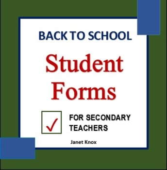 Back to School:  Classroom Forms for Students of Secondary