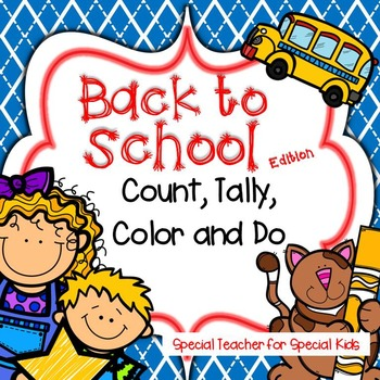 Back to School   Color, Count, Tally and Do- Instant and I