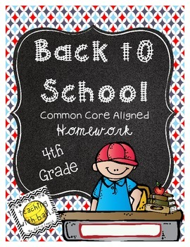 4th Back to School Common Core Math Homework for 4th (Four