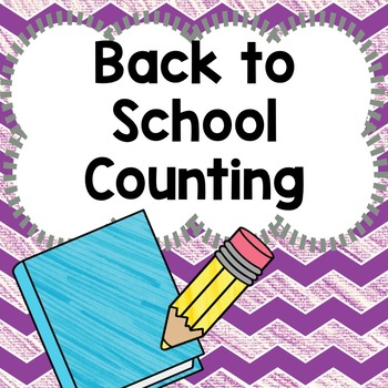Counting Groups 1-20:  Back to School Edition