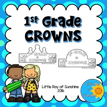Back to School Crowns - 1st Grade