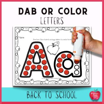 Back to School Dot the Alphabet Worksheets