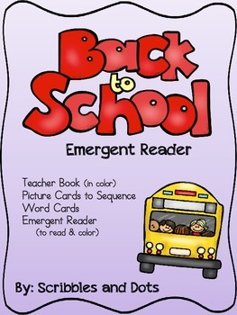 Back to School ~ Emergent Reader
