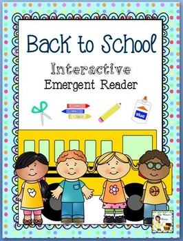 Back to School Interactive Emergent Reader