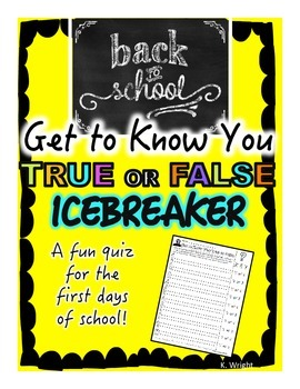 Back to School First Days Icebreaker True False Quiz Activity