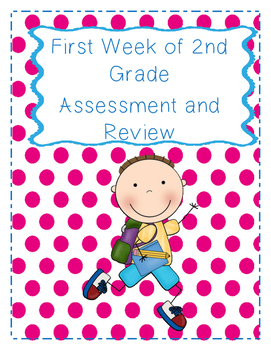 Back to School First Week of 2nd Grade Review/Assessment