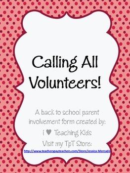 Back to School Form- Calling All Volunteers!
