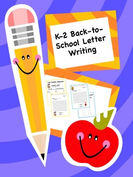 Back-to-School Friendly Letter K-2 Writing Packet