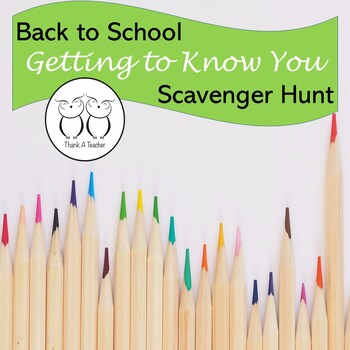 Back to School Getting to Know You Scavenger Hunt Upper Gr